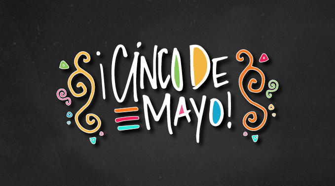 Celebrate Cinco de Mayo with Harmons!